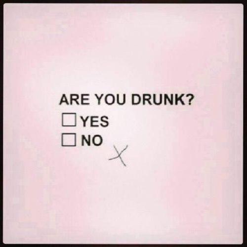 Assess drunk