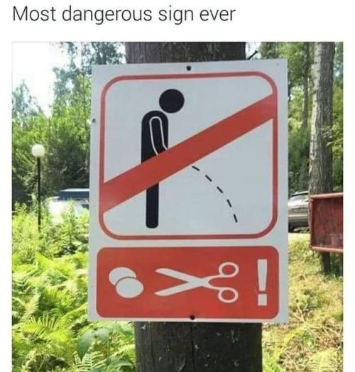 Most dangerous sign ever