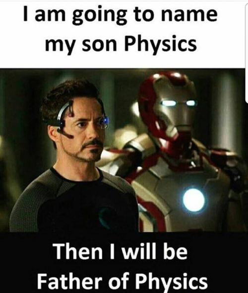 Easy way to become Father of Physics